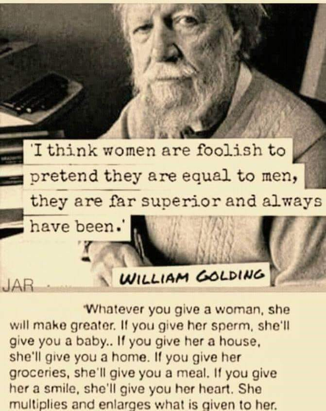 """""""Women… Are Far Superior And Always Have Been."""""""