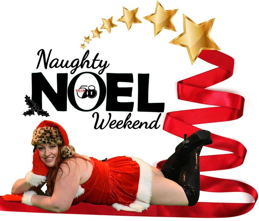 Naughty Noel Weekend 2018