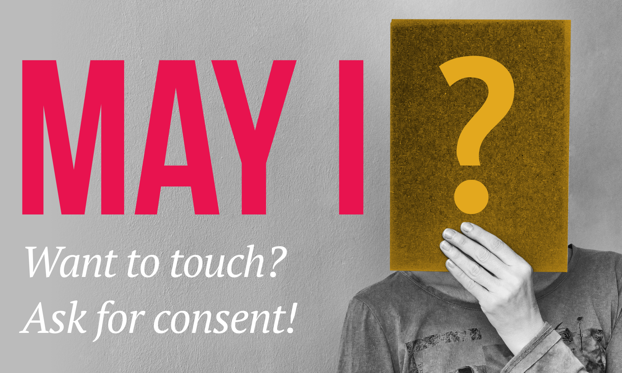 Consent: Ask For It!