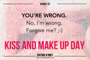 August 25th is Kiss And Make Up Day