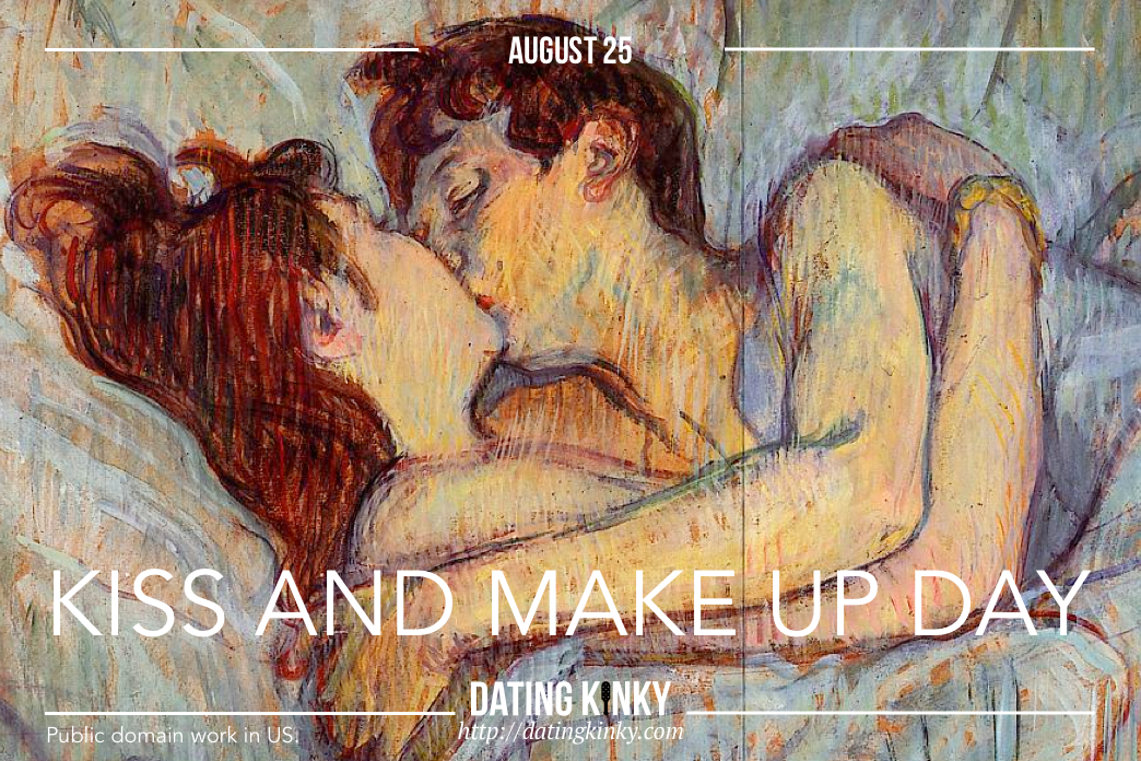 August 25 Kiss And Make Up Day