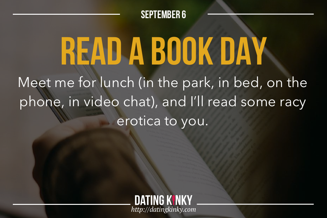 Happy Read A Book Day From Dating Kinky
