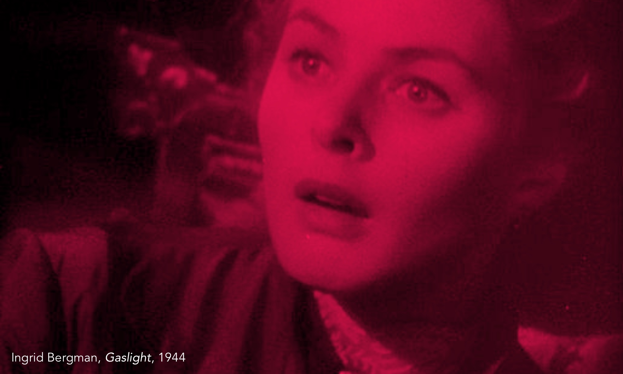 A still from the 1944 movie, Gaslight, with Ingrid Bergman looking terrified.