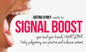 Can Dating Kinky Signal Boost You?