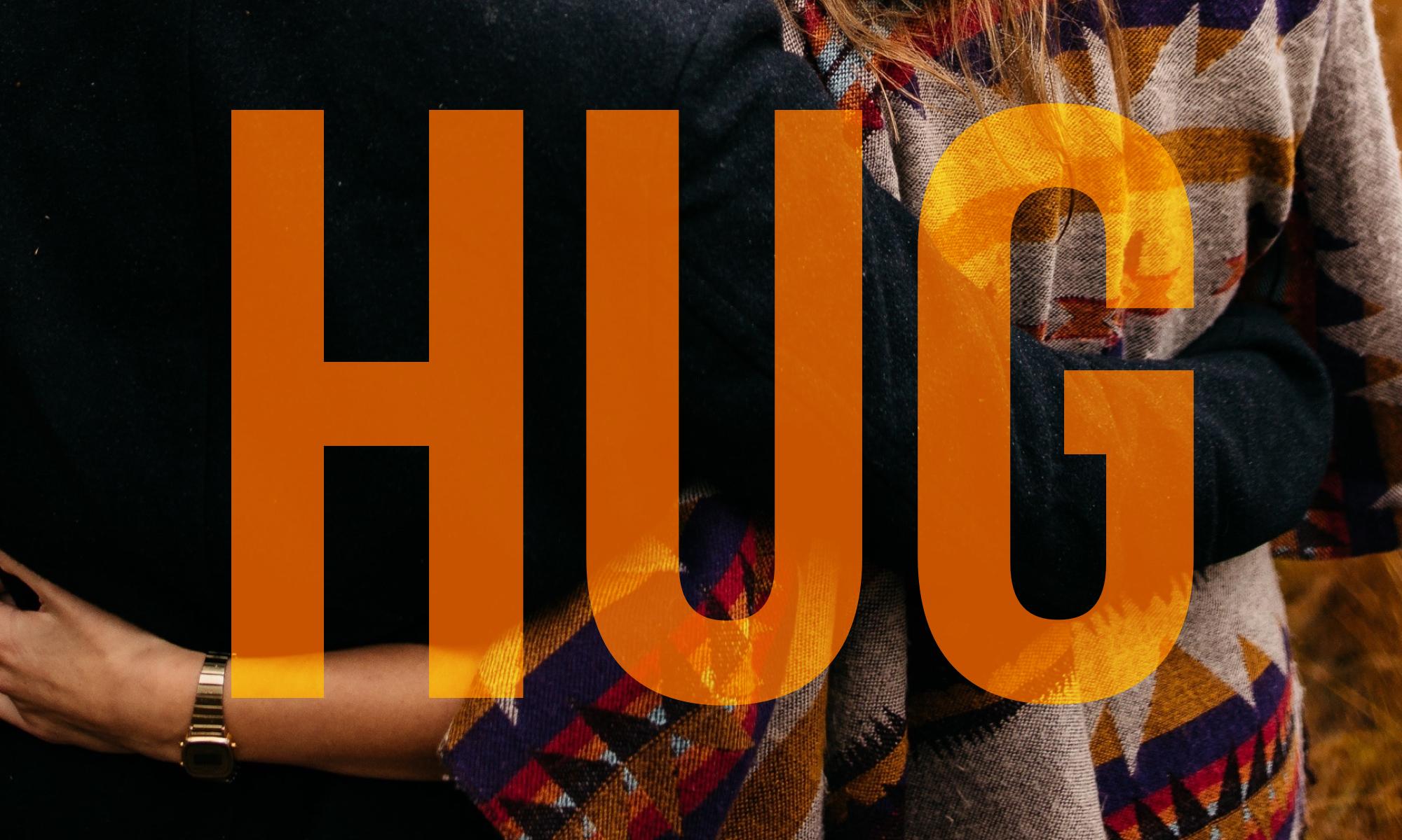 Offer A Hug!