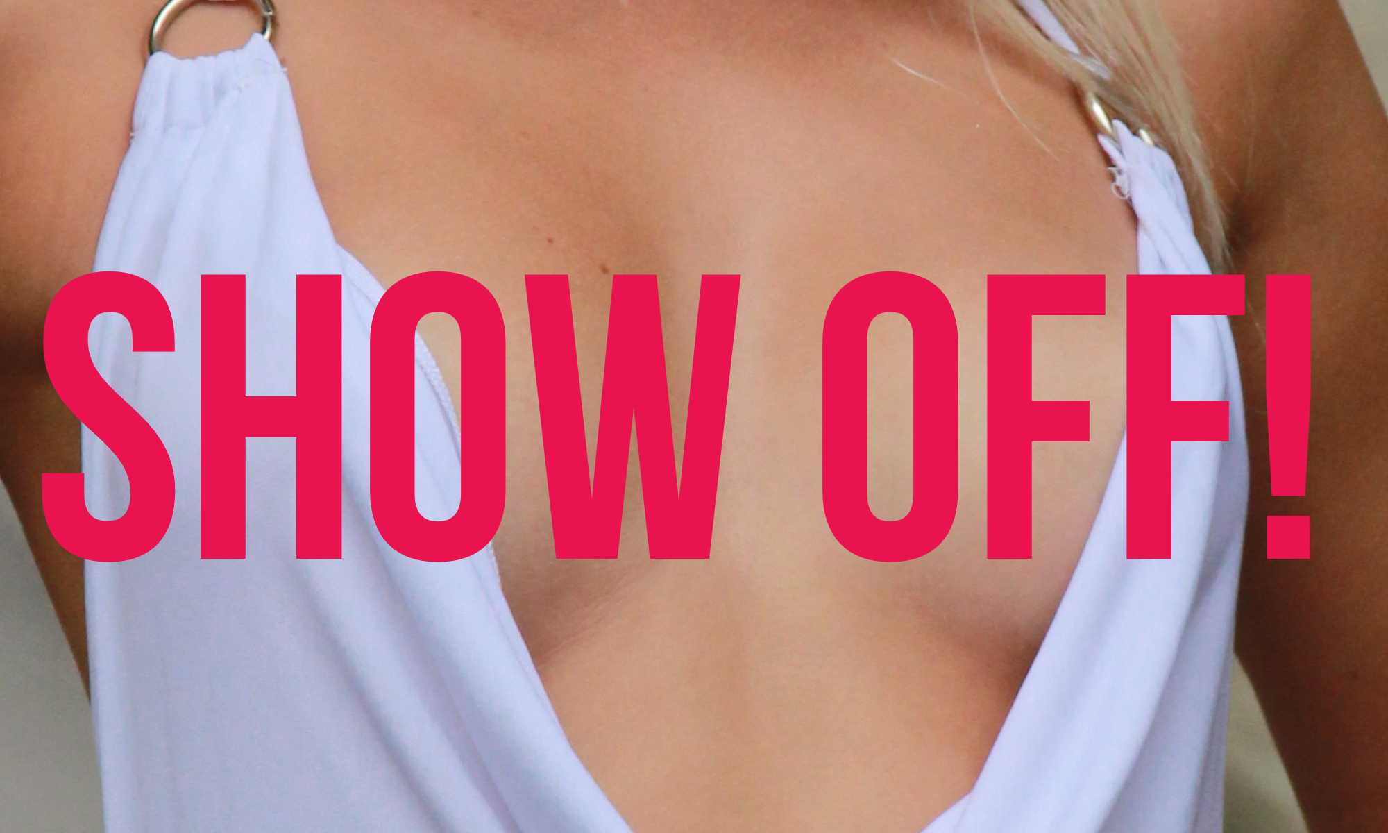 "Let's Talk About ""Showing It Off"""