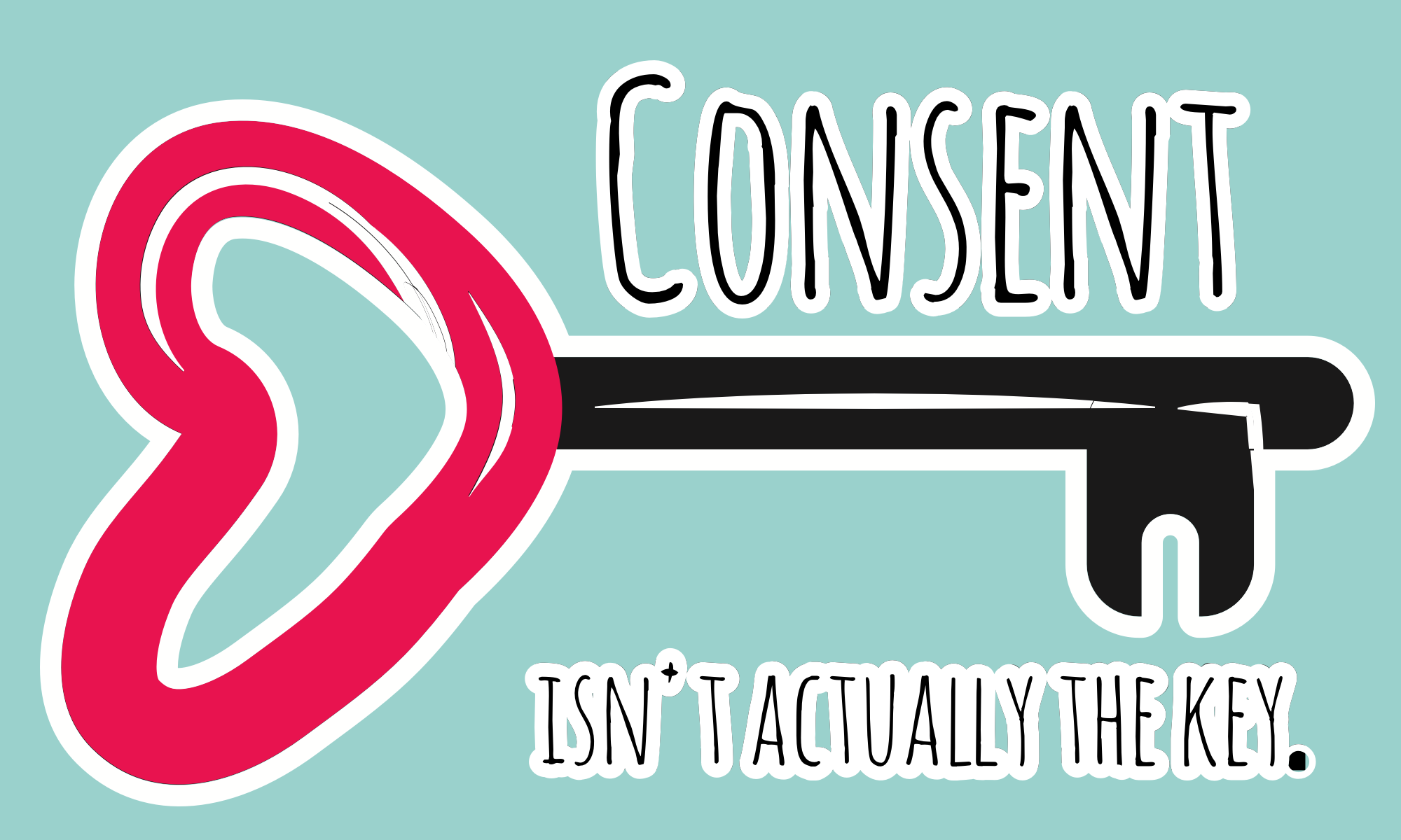 Consent isn't actually the key.