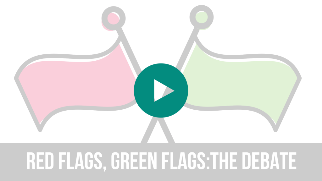 Red Flags, Green Flags video placeholder graphic.