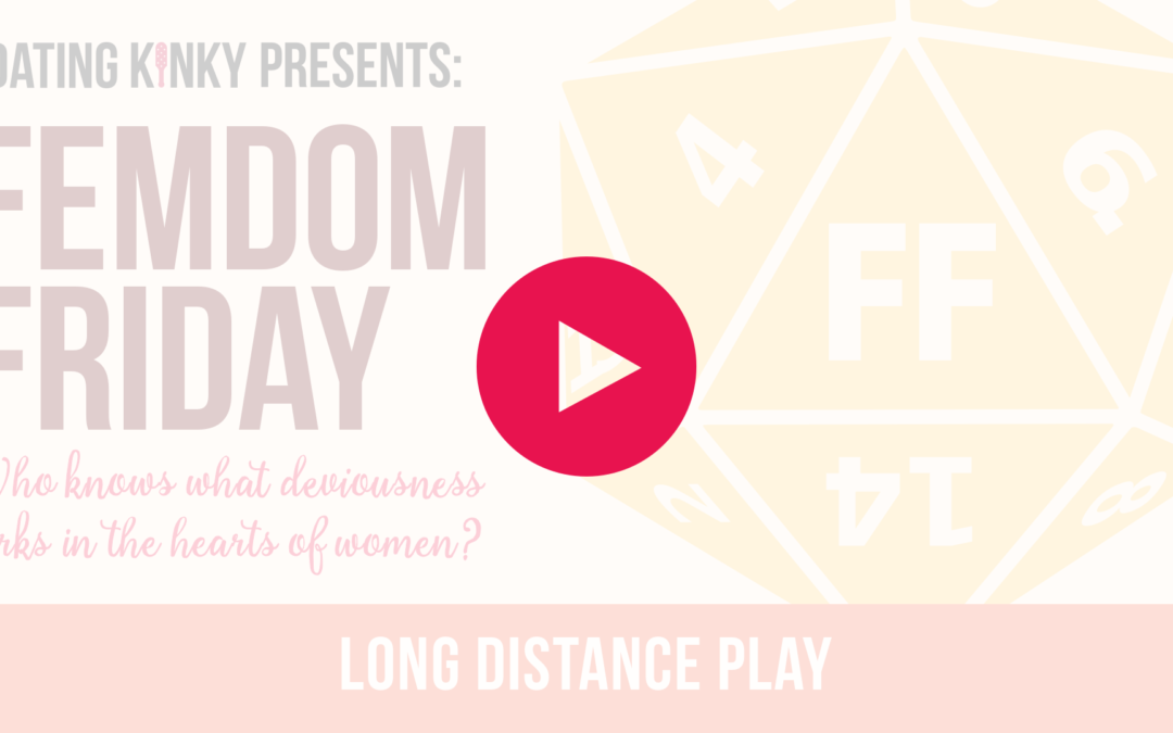 Femdom Friday Ep2: Long Distance