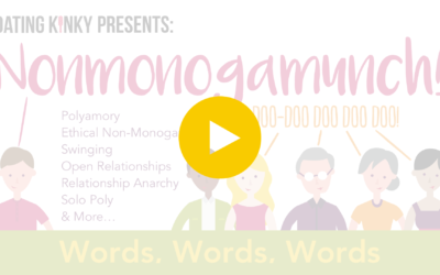 Nonmonogamunch, Ep1: Words, Words, Words