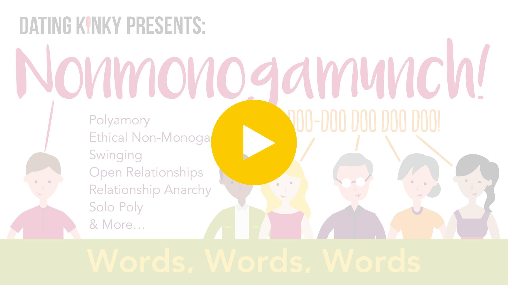 Nonmonogamunch, Ep 1: Words, Words, Words—Play Video
