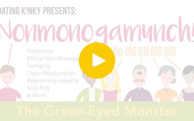 Nonmonogamunch, EP2: The Green-Eyed Monster
