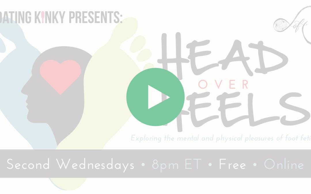 Head Over Heels, EP1: What is Foot Fetish?
