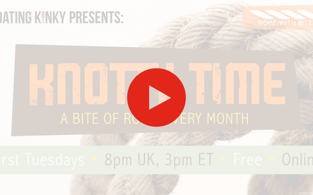 Knotty Time, Ep2: Free Tying Techniques