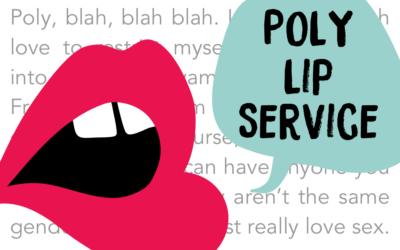 """Poly"" as lip service?"