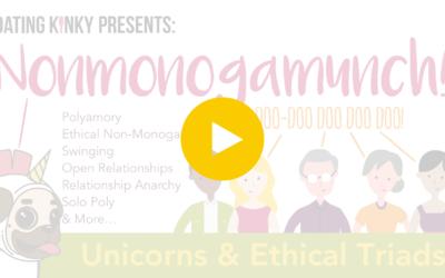 Nonmonogamunch, EP3: Unicorns and Ethical Triads