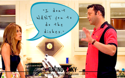 I don't want you to do the dishes…