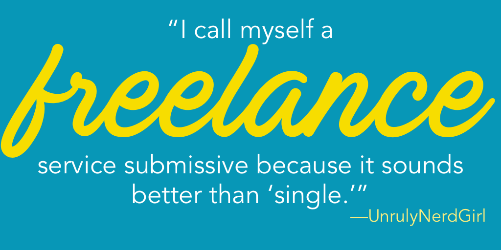 Are you single? Or are you freelance?
