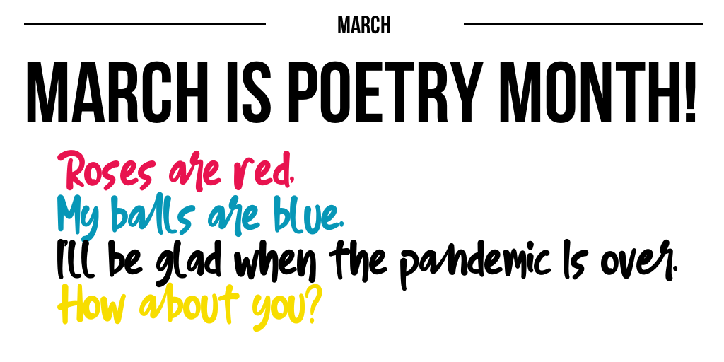 March is Poetry Month!