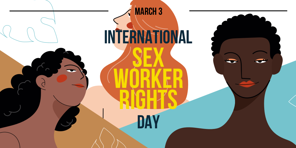It's International Sex Worker's Rights Day