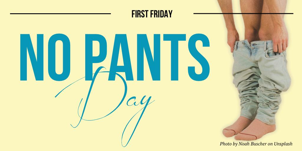 Happy No Pants Day!