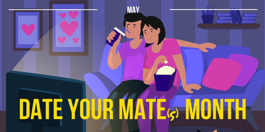 Happy Date Your Mate(s) Month!