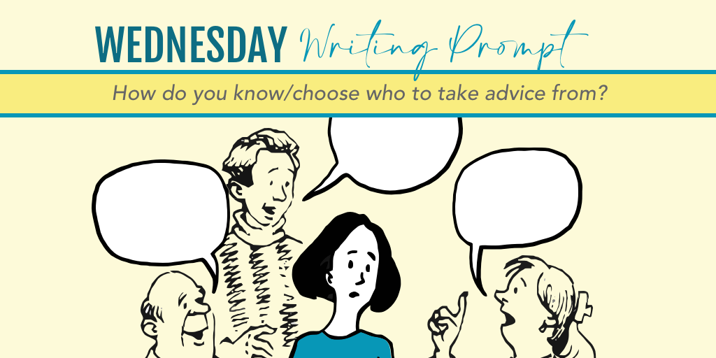 Wednesday Writing Prompt: Advice in the scene…